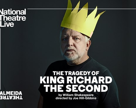NT Live: The Tragedy of King Richard the Second Poster